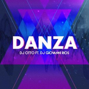 Danza from dj otto mty