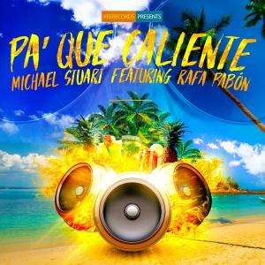 Michael Stuart - Pa Que Calien from Noztra