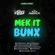 MAKE IT BUNX - DJ AUZECK & DJ