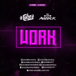 WORK - RIHANNA ( DJ COBRA FT D