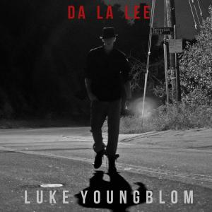 Da La Lee from Luke Youngblom