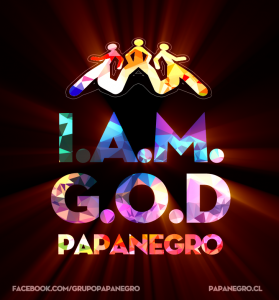 I.A.M.G.O.D. by PapaNegro