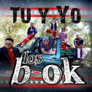 Tu Y Yo from Los B-OK