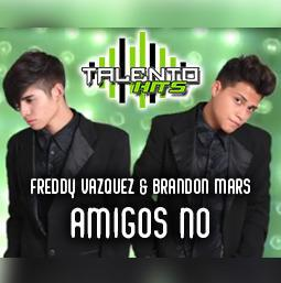 Brandon Mars & Freddy Vazquez from Talento Hits