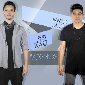 Vámonos ft. Meny Méndez from Nando Galu