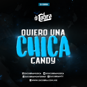 QUIERO UNA CHICA CANDY from Dj Auzeck