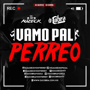 VAMO PAL PERREO - DJ AUZECK FT from Dj Auzeck