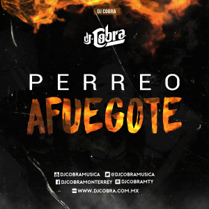 PERREO AFUEGOTE - DJ COBRA FT from Dj Auzeck