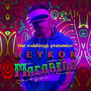 Reykon, The Rudeboyz - Macaren from Talento Uno Music