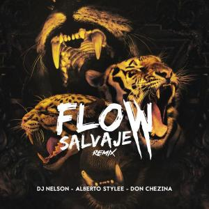DJ Nelson - Flow Salvaje Remix by Talento Uno Music